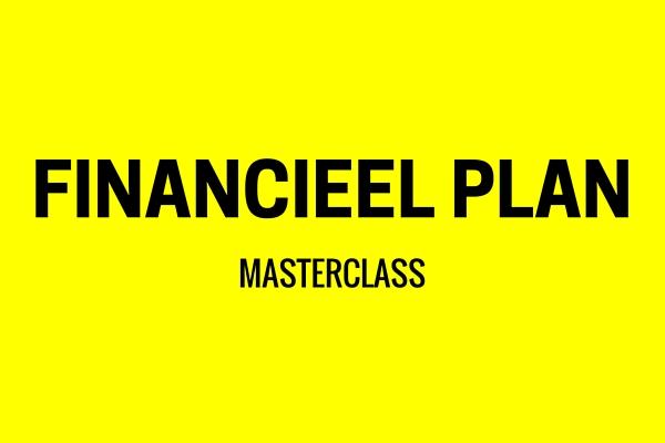 Stel je financieel plan op in 5 praktische stappen. Bepaal de haalbaarheid van je plannen.